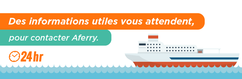 Contacter le service client Aferry